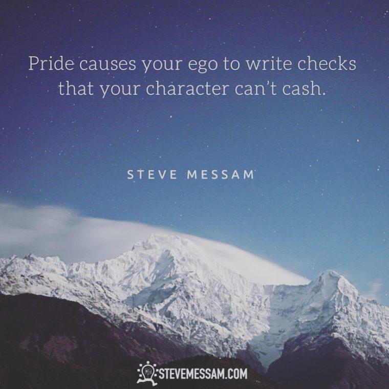 Pride, ego, humility